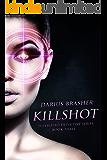 Killshot: Superhero Detective Series, Book Three