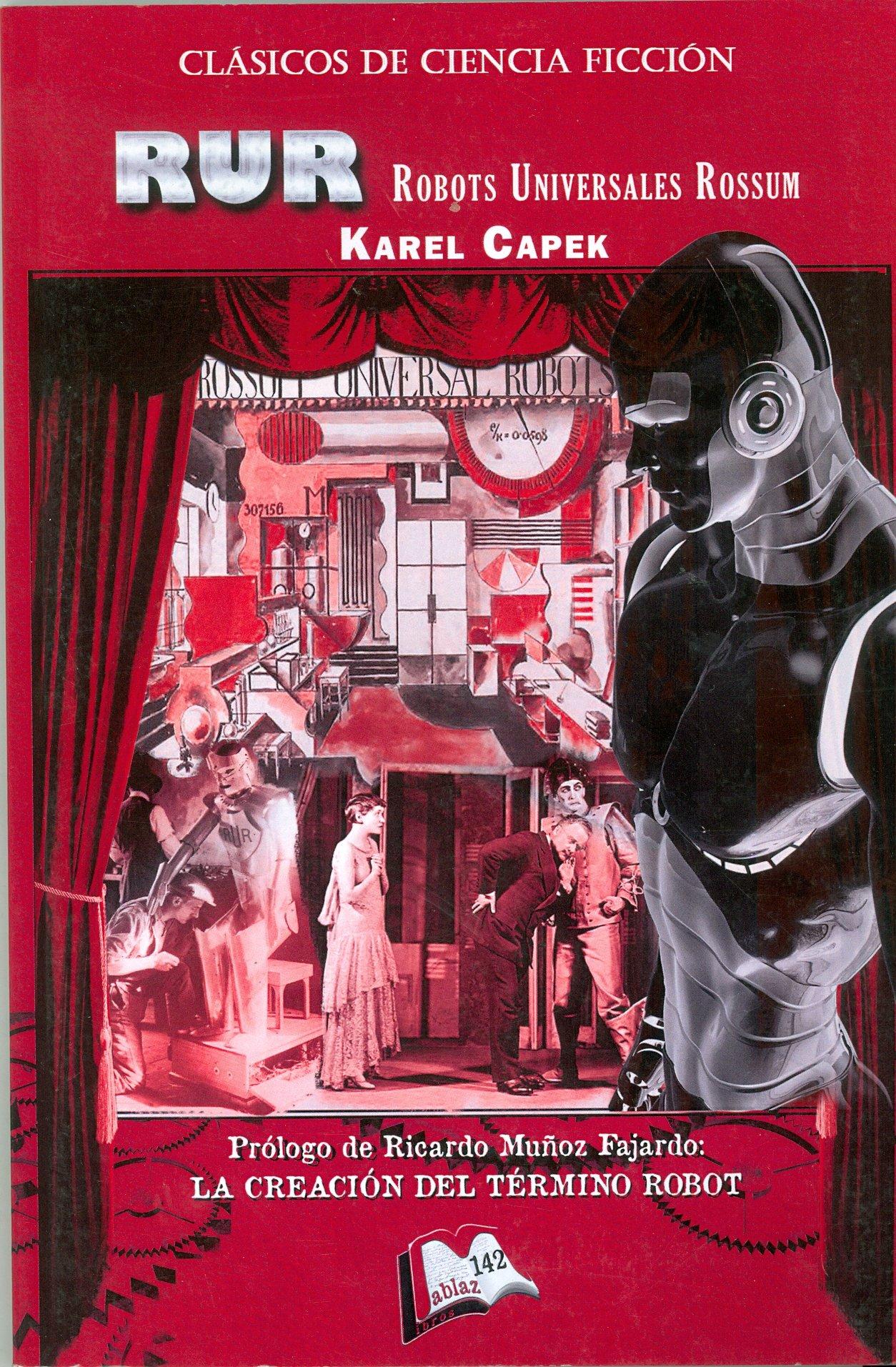 R.U.R. Robots Universales Rossum (Libros Mablaz): Amazon.es: Capek ...