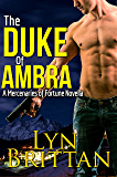 The Duke of Ambra: Action Adventure Romance Series (Mercenaries of Fortune Book 3)