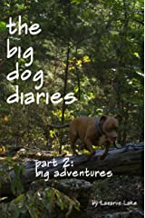 Big Adventures (The Big Dog Diaries Book 2) Kindle Edition