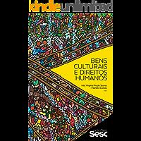 Bens culturais e direitos humanos (Coleção Culturas)