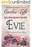 Mail-Order Brides of the West: Evie (McCutcheon Family Series Book 3)