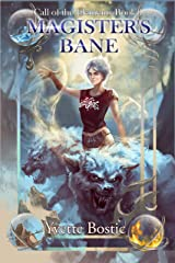 Magister's Bane: Book 1 (Call of the Elements) Kindle Edition