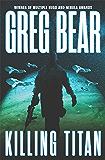 Killing Titan (War Dogs Trilogy Book 2)