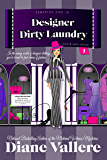 Designer Dirty Laundry: A Samantha Kidd Humorous Mystery (Style and Error Mysteries Book 1)
