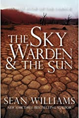 The Sky Warden & the Sun (Books of the Change Book 2) Kindle Edition