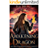Awakening Dragon: A Reverse Harem Paranormal Romance (The Legend of the Fire Drakes Book 1)