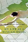 My Life as a Russian Novel: A Memoir