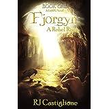 Fjorgyn: A Rebel Rises (Book 1)