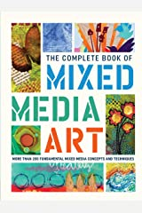 The Complete Book of Mixed Media Art (The Complete Book of ...) Kindle Edition