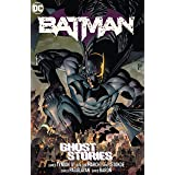 Batman (2016-) Vol. 3: Ghost Stories