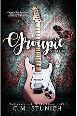 Groupie (Rock-Hard Beautiful Book 1) Kindle Edition