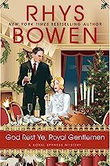 God Rest Ye, Royal Gentlemen (A Royal Spyness Mystery Book 15) Kindle Edition