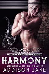 Harmony (The Club Girl Diaries Book 1) Kindle Edition