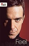 Feel: Robbie Williams (German Edition)