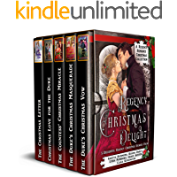 Regency Christmas Delight: A Regency Romance Christmas Collection: 5 Delightful Regency Christmas Stories (Regency…