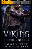 Viking Thunder: a steamy alpha warrior romance (Viking Warriors Book 1)