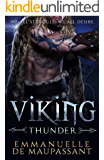 Viking Thunder: a steamy alpha warrior romance (Viking Warriors Book 1)
