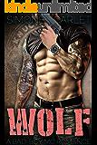 Wolf: A Bad-Boy Military MC Romance