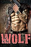 Wolf: A Bad-Boy Military MC Romance (The Knuckleheads MC Book 6) (English Edition)