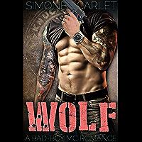 Wolf: A Bad-Boy Military MC Romance (English Edition)