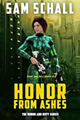 Honor from Ashes (Honor and Duty Book 3) Kindle Edition