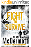 Fight To Survive (An Eva Driscoll Thriller Book 3)