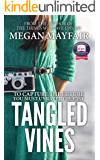 Tangled Vines (Tangled Vines Saga Book 1)
