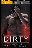 Dirty (Dirty Nasty Freaks Book 1)