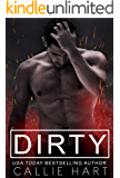 Dirty (Dirty Nasty Freaks Book 1)
