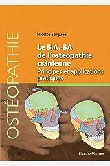 Le B.A.BA de l'ostéopathie crânienne: Principes et applications (Hors collection) (French Edition) Kindle Edition
