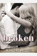 Broken (A Redemption Novel Book 1) Kindle Edition
