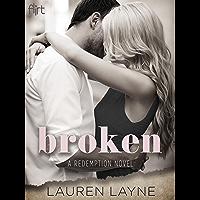 Broken (A Redemption Novel Book 1) (English Edition)