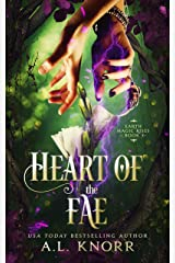 Heart of the Fae: A Young Adult Fantasy (Earth Magic Rises Book 3) Kindle Edition