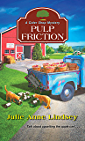 Pulp Friction (A Cider Shop Mystery Book 2)
