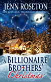 A Billionaire Brothers' Christmas (BBW Romance - Billionaire Brothers 6): Holiday Short Story