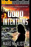 Good Intentions: A Georgie B. Goode Australian RV Mystery