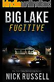 Big Lake Fugitive