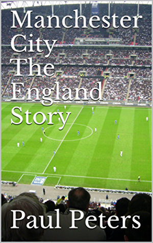Manchester City The England Story
