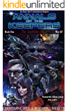 Annals of the Keepers: War 267 (Book 1 in the Gashnee Saga)