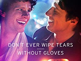 Don't Ever Wipe Tears Without Gloves Season 1