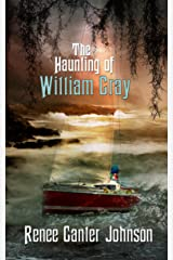The Haunting of William Gray Kindle Edition