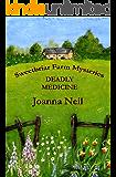 Deadly Medicine (Sweetbriar Farm Mysteries Book 1)