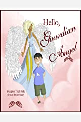Hello, Guardian Angel (Imagine That Kids Series Book 5) Kindle Edition