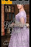 His Bluestocking Bride: A Regency Romance (Branches of Love Book 3) (English Edition)
