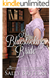 His Bluestocking Bride: A Regency Romance (Branches of Love Book 3) (English Edition)