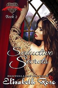 Seductive Secrets (Secrets of the Heart Series Book 2)