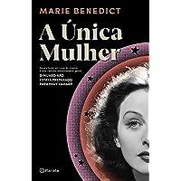 A única mulher: Ela era linda, um ícone do cinema. E uma cientista absolutamente genial. O mundo não estava preparado…