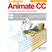 Tradigital Animate CC: 12 Principles of Animation in Adobe Animate (English Edition)
