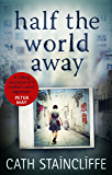 Half the World Away: a chilling evocation of a mother's worst nightmare